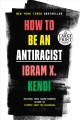 How to be an antiracist [large print]