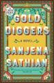 Gold diggers : a novel