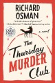 The Thursday murder club [large print]