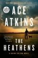 The heathens [text (large print)]