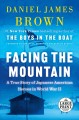 Facing the mountain : a true story of Japanese American heroes in World War II [large print]