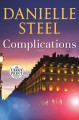 Complications [text (large print)] : a novel