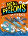 Real pigeons splash back