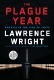 The plague year [text (large print)] : America in the time of Covid