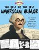 Funny times presents The best of the best American humor : the funniest cartoons, columns, and essays from The Funny times newspaper