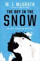 The boy in the snow : an Edie Kiglatuk mystery