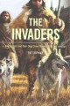 The invaders : how humans and their dogs drove Neanderthals to extinction