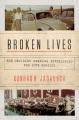 Broken lives : how ordinary Germans experienced the twentieth century