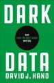 Dark Data: Why What You Don't Know Matters