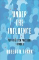 Under the influence : putting peer pressure to work