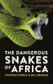 DANGEROUS SNAKES OF AFRICA.