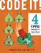 CODE IT! : 4 creative stem projects for budding engineersprogramming edition.