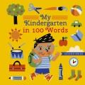 My kindergarten in 100 words.