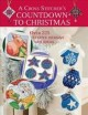 A cross stitcher's countdown to Christmas : over 225 festive designs and ideas