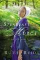 Steadfast mercy : an Amish mercies novel