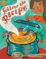 Follow the recipe : poems about imagination, celebration, & cake