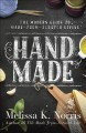 Hand made : the modern woman's guide to made-from-scratch living