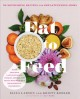 Eat to feed : 80 nourishing recipes for breastfeeding moms
