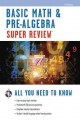 Basic math & pre-algebra super review