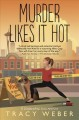Murder likes it hot : a downward dog mystery