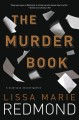 The murder book : a Cold Case investigation