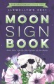 Llewellyn's 2021 moon sign book : plan your life by the cycles of the moon.