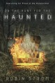 On the hunt for the haunted : searching for proof of the paranormal