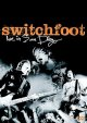 Switchfoot live in San Diego