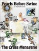 The crass menagerie : a Pearls before swine treasury
