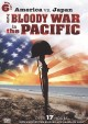America vs. Japan : the bloody war in the Pacific.