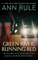 Green River, Running Red [electronic resource]