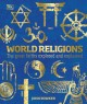World religions : the great faiths explored and explained