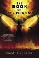 The book of Phoenix : a novel