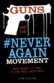 Guns and the #neveragain movement : what would it take to end mass shooting?