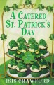 A catered St. Patrick's Day a mystery with recipes