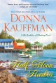 Half moon harbor Bachelors of Blueberry Cove Series, Book 2.