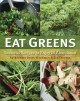 Eat greens : seasonal recipes to enjoy in abundance