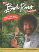 BOB ROSS COOKBOOK : happy little recipes for family and friends.