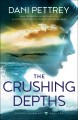 The crushing depths