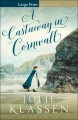 A castaway in Cornwall [text (large print)]