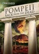 Pompeii : back from the dead [DVD]