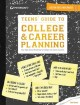 Teens' guide to college & career planning : your high school roadmap to college and career success