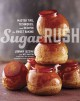 Sugar rush : master tips, techniques, and recipes for sweet baking