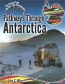 Pathways through Antarctica