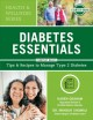 Diabetes essentials : tips & recipes to manage type 2 diabetes
