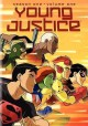 Young justice. Season one, volume one