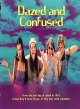 Dazed and confused [videorecording (DVD)]