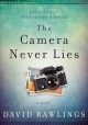 The camera never lies : a novel