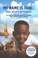 My name is Tani ... and I believe in miracles : the amazing true story of one boy's journey from refugee to chess champion