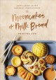 Mooncakes and milk bread : sweet and savory recipe...